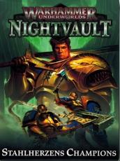 Warhammer Underworlds Stalherzens Champions