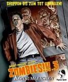 Zombies!!! 3 - Konsumleichen