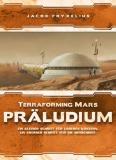Terraforming Mars – Präludium