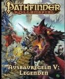 Pathfinder Ausbauregeln 5: Legenden